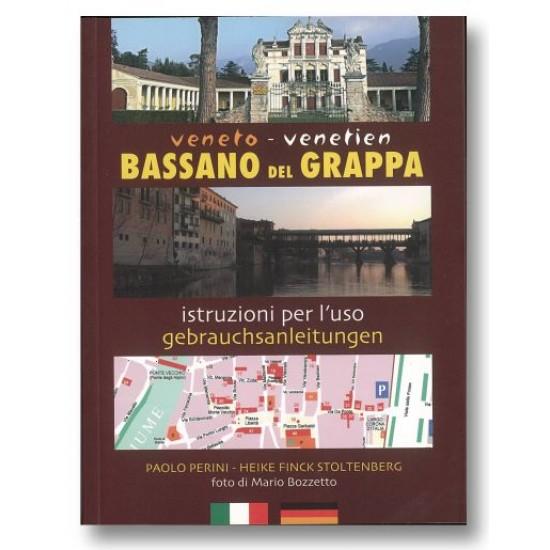 BASSANO DEL GRAPPA istruzioni per l'uso